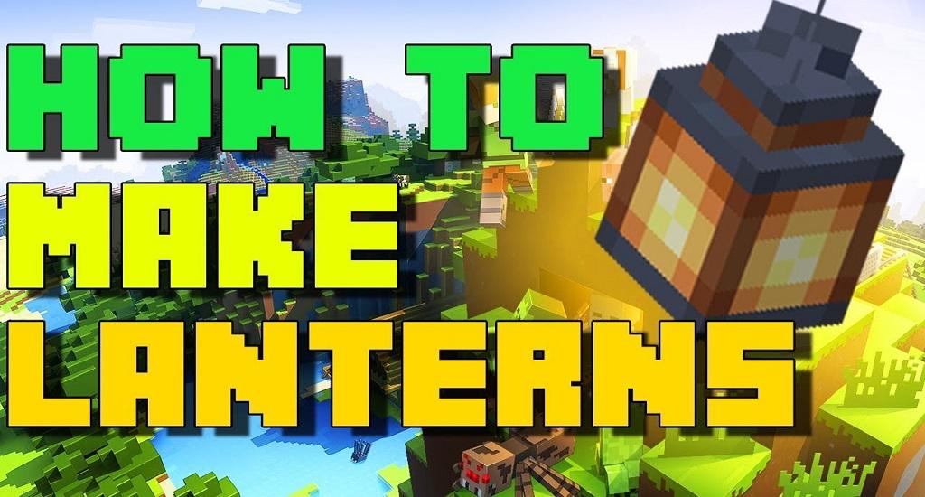 make lanterns in Minecraft